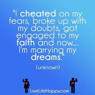 I Cheated on my Fears